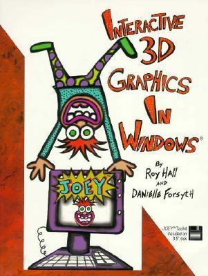 Interactive 3D Graphics in Windows  by  Roy Hall