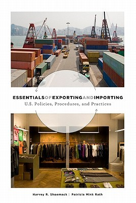 Essentials of Exporting & Impo  by  Harvey R. Shoemack