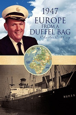 1947 Europe from a Duffel Bag Charles Cutting