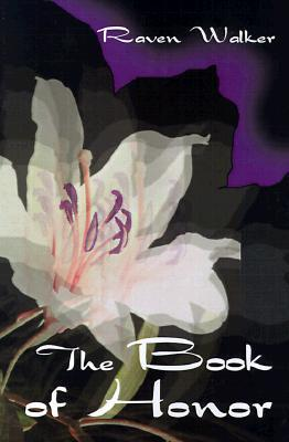 The Book of Honor Raven Walker