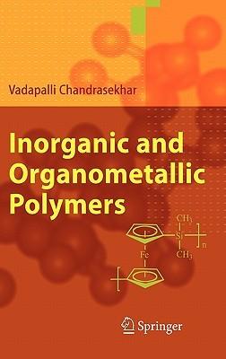 Inorganic And Organometallic Polymers Vadapalli Chandrasekhar