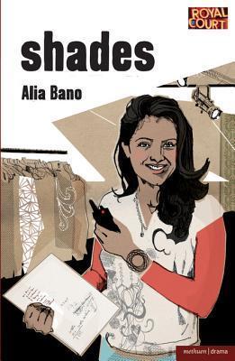 Shades  by  Alia Bano