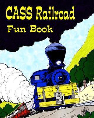 Cass Railroad Fun Book Cindy Mills