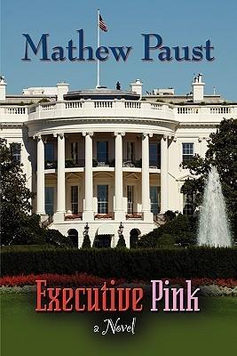 Executive Pink  by  Mathew Paust
