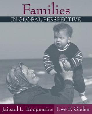 Families in Global Perspective Jaipaul L. Roopnarine