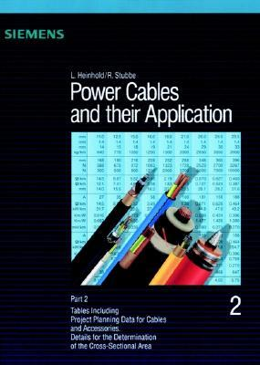 Part 2, Power Cables and Their Applications, 3rd Revised Edition  by  Lothar Heinhold