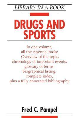 Drugs and Sports Fred C. Pampel