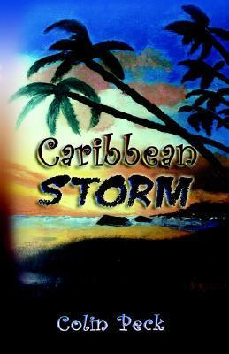 Caribbean Storm  by  Colin Peck