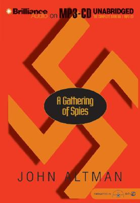 A Gathering of Spies John Altman
