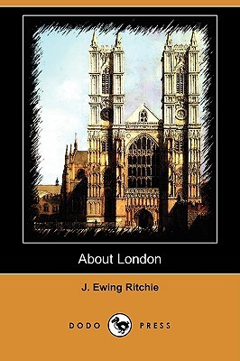 About London J. Ewing Ritchie