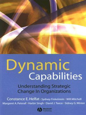 The SMS Blackwell Handbook of Organizational Capabilities: Emergence, Development, and Change  by  Constance E. Helfat