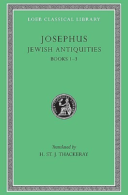 Jewish Antiquities: Books 1-3  by  Josephus