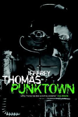 Everybody Scream! [A Punktown Novel] Jeffrey Thomas