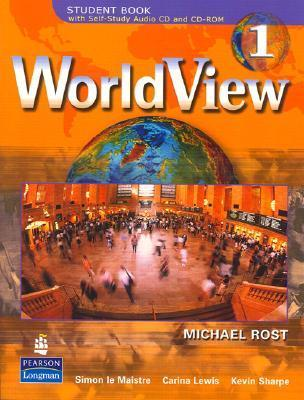WorldView 1 with Self-Study Audio CD and CD-ROM  by  Michael Rost
