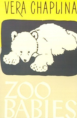 Zoo Babies  by  Vera Chaplina