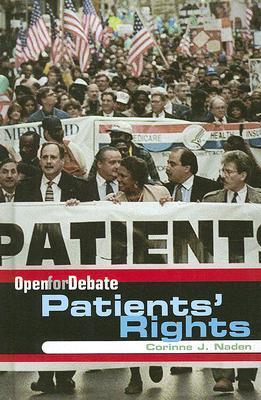 Patients Rights  by  Corinne J. Naden