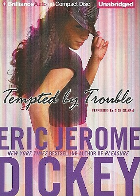 Tempted  by  Trouble: A Novel by Eric Jerome Dickey