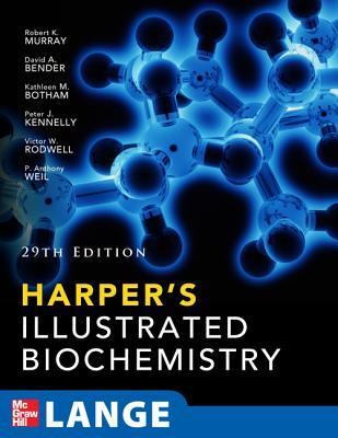 Harpers Illustrated Biochemistry 29th Edition  by  Robert K. Murray