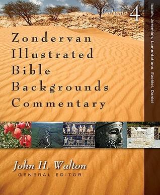 Isaiah, Jeremiah, Lamentations, Ezekiel, Daniel John H. Walton