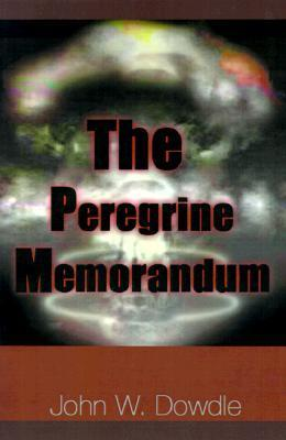 The Peregrine Memorandum  by  John Dowdle