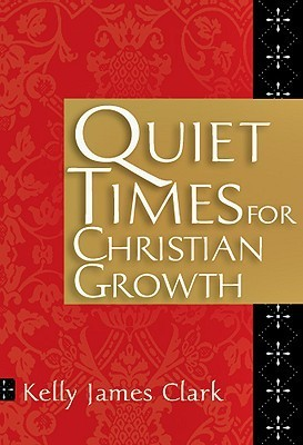Quiet Times for Christian Growth 5-Pack Kelly James Clark