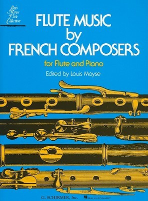 Flute Music French Composers for Flute and Piano by Louis Moyse