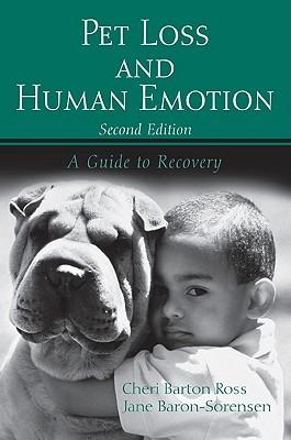 Pet Loss and Children: Establishing a Health Foundation: Establishing a Health Foundation  by  Cheri Barton Ross