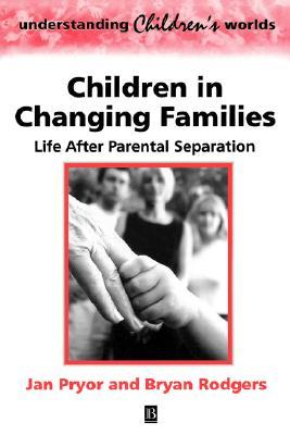 Children Changing Families Jan Pryor