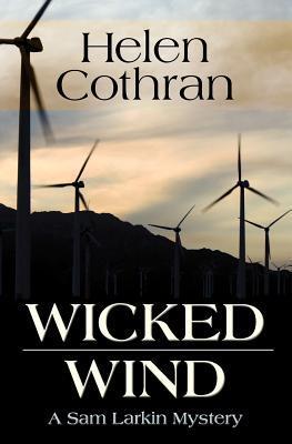 Wicked Wind: A Sam Larkin Mystery Helen Cothran