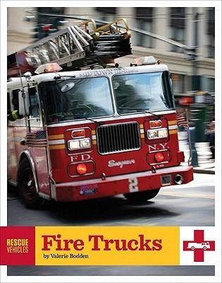 Fire Trucks  by  Valerie Bodden
