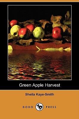 Green Apple Harvest  by  Sheila Kaye-Smith
