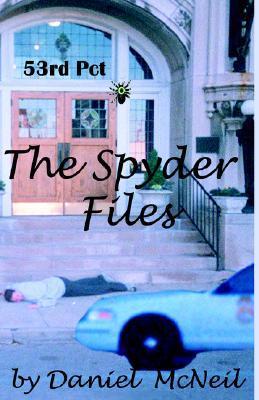 The Spyder Files Daniel McNeil