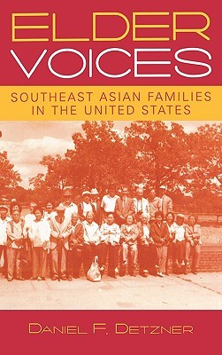 Elder Voices: Southeast Asian Families in the United States Daniel F. Detzner