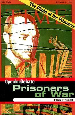 Prisoners of War  by  Ron Fridell