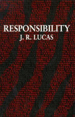 Responsibility  by  J.R. Lucas