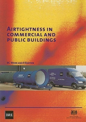 Airtightness in Commercial and Public Buildings B.C. Webb