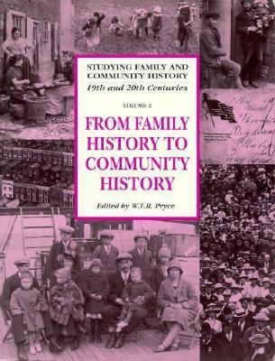 From Family History to Community History W. T. R. Pryce