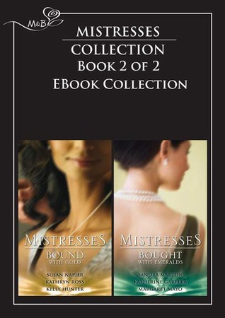 Bound with Gold / Bought with Emeralds Susan Napier