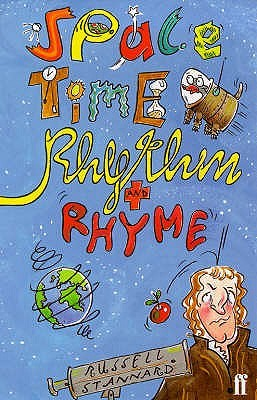 Space, Time, Rhythm And Rhyme Russell Stannard