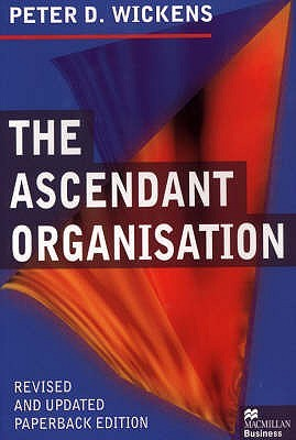 The Ascendant Organisation Peter Wickens