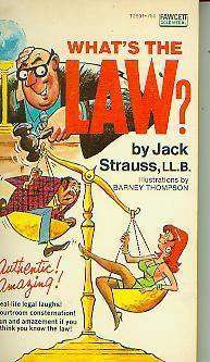 Whats the Law Jack Strauss