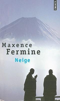 Neige  by  Maxence Fermine
