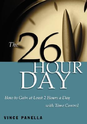 The 26-Hour Day  by  Vince, Panella