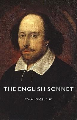 The English Sonnet T.W.H. Crosland
