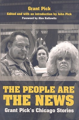 People Are the News  by  John Pick