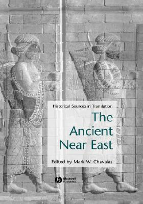 Ancient Near East  by  Chavalas
