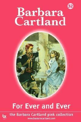 For Ever and Ever Barbara Cartland