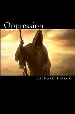 Oppression: Book One  by  Richard Fierce