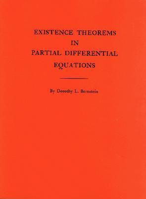 Existence Theorems in Partial Differential Equations. (Am-23) Dorothy L. Bernstein