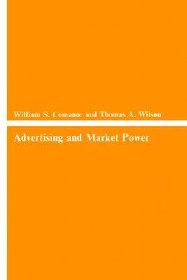 Advertising and Market Power  by  William S. Comanor